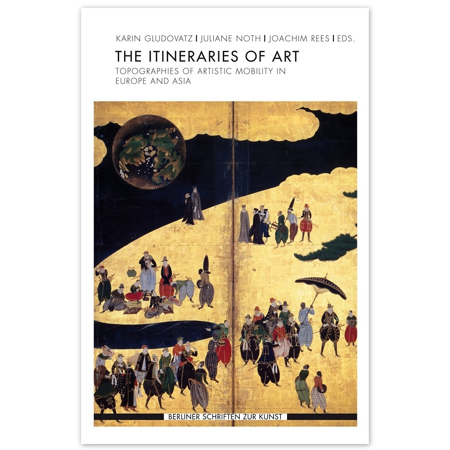 #artbooks – The Itineraries of Art – Topographies of Artistic Mobility in Europe and Asia